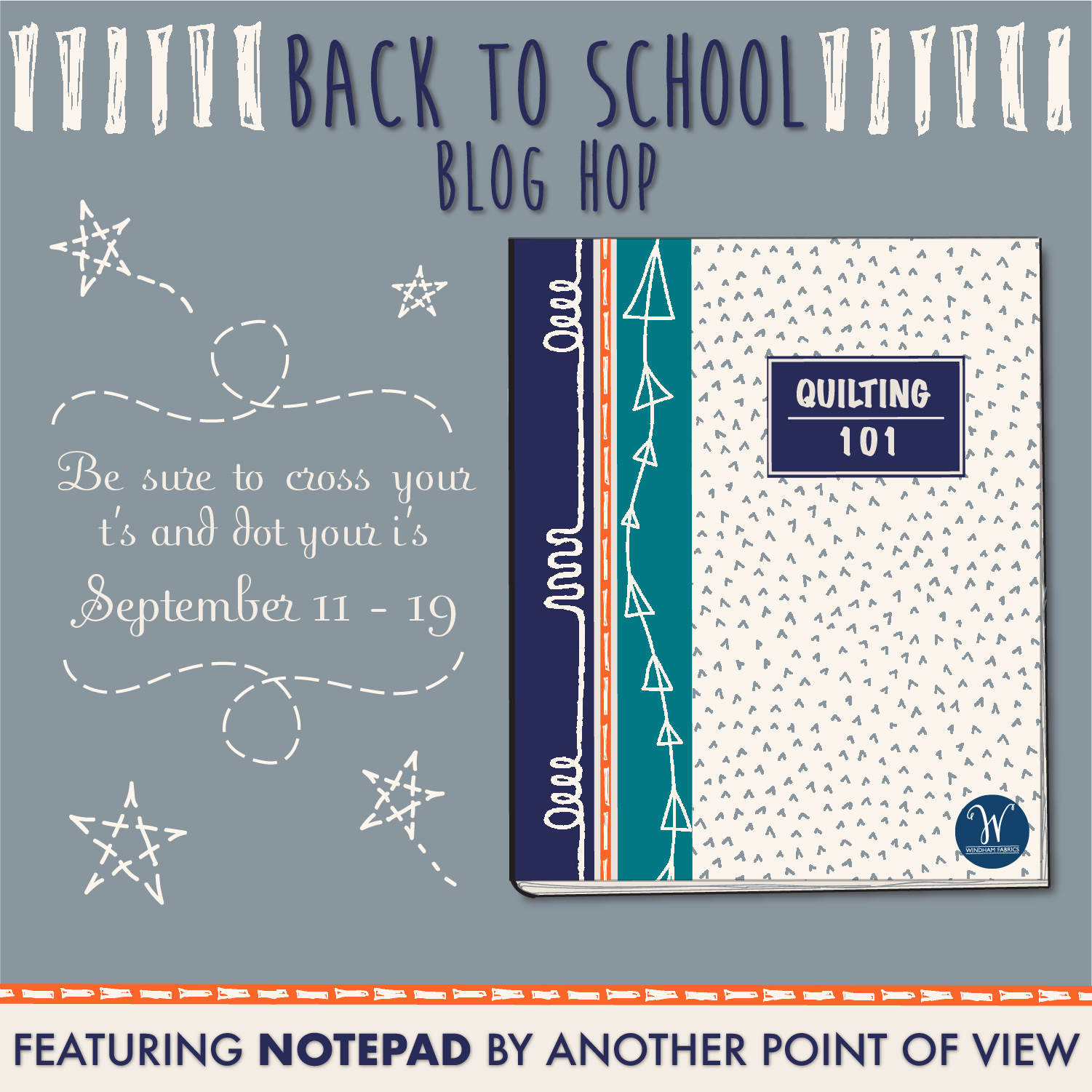 My turn Windham Fabrics Back to School Blog Hop